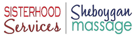 Sheboygan Massage & Sisterhood Services