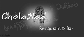 CholaNad Restaurant & Bar