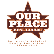Our Place restaurant - Burleson