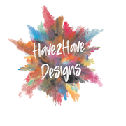Have2Have Designs