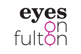 Eyes on Fulton